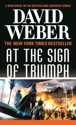 At the Sign of Triumph : David Weber : 9780765364630