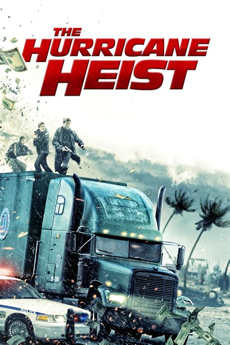 The Hurricane Heist (2018) - Posters — The Movie Database