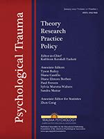 Psychological Trauma: Theory, Research, Practice, and Policy