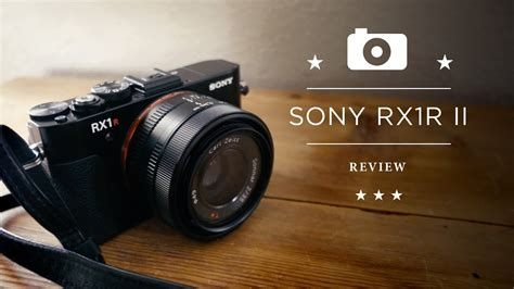 CHROME IN A CAN :: MY SONY RX1R II REVIEW - YouTube